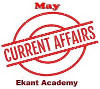 May Current Affairs Test Series by Ekant Academy